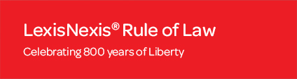 LexisNexis Rule of Law Celebrating 800 years of Liberty